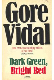 Dark Green, Bright Red - Vidal, Gore - Régikönyvek