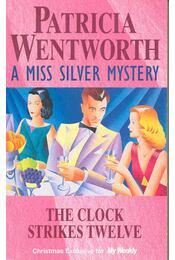 The Clock Strikes Twelve - WENTWORTH, PATRICIA - Régikönyvek