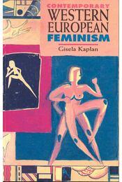 Contemporary Western European Feminism - KAPLAN, GISELA - Régikönyvek