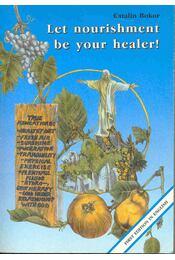 Let nourishment be your healer! - Régikönyvek
