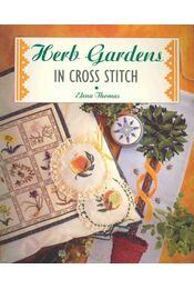 Herb Gardens in Cross Stitch - Régikönyvek