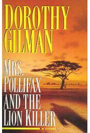 Mrs. Pollifax and the Lion Killer - GILMAN, DOROTHY - Régikönyvek