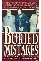 Buried Mistakes - KAPLAN, MICHAEL - Régikönyvek