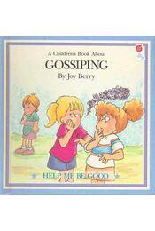 A Children's Book About Gossiping - Régikönyvek