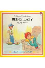 A Children's Book About Being Lazy - Régikönyvek
