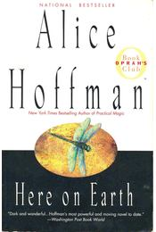 Here on Earth - Alice Hoffman - Régikönyvek