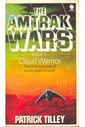 The Amtrak Wars #1 - Cloud Warrior - Régikönyvek