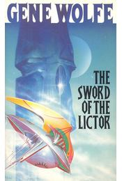 The Sword of the Lictor - Wolfe, Gene - Régikönyvek
