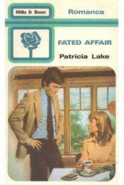 Fated Affair - LAKE, PATRICIA - Régikönyvek