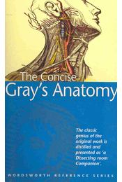 The Concise Gray's Anatomy - Régikönyvek