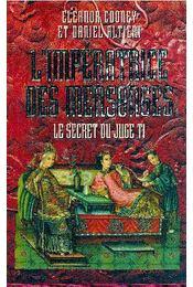 L'impératrice des mensonges - Régikönyvek