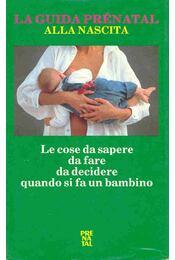 La guida prénatal - Régikönyvek