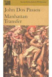 Manhattan Transfer - Passos, John Dos - Régikönyvek