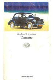 L'amante - YEHOSHUA, ABRAHAM B. - Régikönyvek