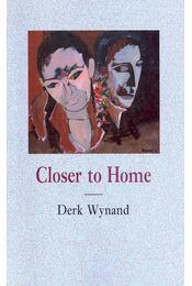 Closer to Home - Régikönyvek