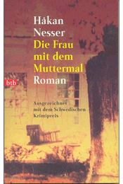 Die Frau mit dem Muttermal - Hakan Nesser - Régikönyvek