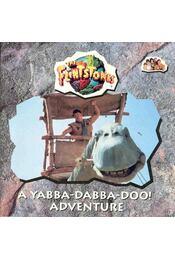 The Flintstones - A Yabba-Dabba-Doo! Adventure - LARSON, WENDY S. - Régikönyvek
