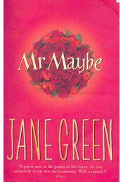 Mr Maybe - Jane Green - Régikönyvek