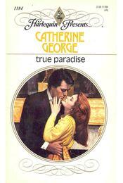 True Paradise - George, Catherine - Régikönyvek