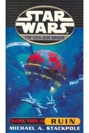 Star Wars - The New Jedi Order: Dark Tide II - Ruin - Michael A. Stackpole - Régikönyvek