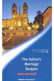 The Italian's Marriage Bargain - Marinelli, Carol - Régikönyvek