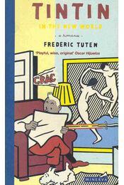 Tintin in the New World - TUTEN, FREDERIC - Régikönyvek