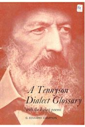 A Tennyson Dialect Glossary - With the Dialect Poems - Régikönyvek