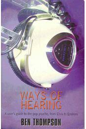 Ways of Hearing - A User's Guide to the Pop Psyche - Régikönyvek