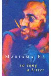 So Long a Letter - BÂ, MARIAMA - Régikönyvek