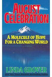 August Celebration - A Molecule of Hope for a Changing World - Régikönyvek