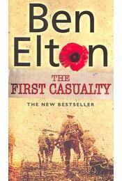 The First Casualty - Ben Elton - Régikönyvek