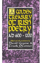 A Golden Treasury of Irish Poetry AD 600 – 1200 - GREENE, DAVID, O'CONNOR, FRANK - Régikönyvek