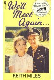 We'll Meet Again... - Régikönyvek