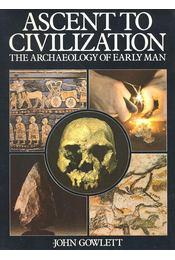 Ascent to Civilization – The Achaeology of Early Man - Régikönyvek
