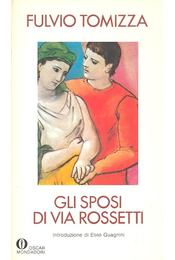 Gli sposi di via Rosetti - Régikönyvek