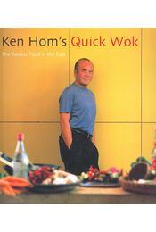 Ken Hom's Quick Wok - HOM, KEN - Régikönyvek