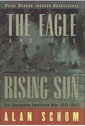 The Eagle and the Rising Sun – The Japanese-American War 1941-1943 - Régikönyvek