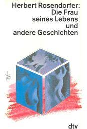 Die Frau seines Lebens und andere Geschichten - Régikönyvek