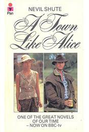 A Town Like Alice - Shute,Nevil - Régikönyvek