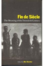 Fin de Siecle – The Meaning of the Twentieth Century - Régikönyvek