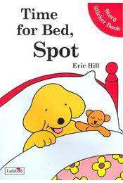 Time for Bed, Spot - Story Sticker Book - Régikönyvek