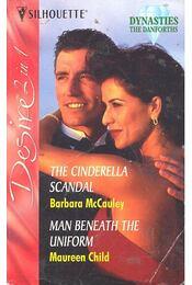 The Cinderella Scandal – Man Beneath the Uniform - Régikönyvek