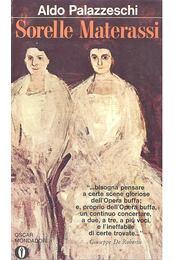 Sorelle Materassi - Régikönyvek