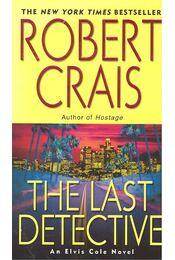 The Last Detective - Crais, Robert - Régikönyvek