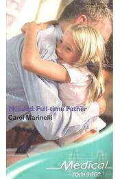 Needed: Ful-time Father - Marinelli, Carol - Régikönyvek