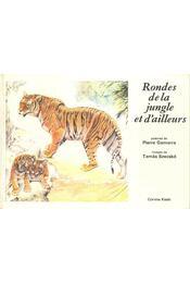 Rondes de la jungle et d'ailleurs - Régikönyvek