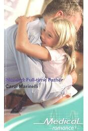 Needed : Full-Time Father - Marinelli, Carol - Régikönyvek