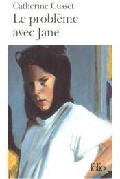 Le probleme avec Jane - CUSSET, CATHERINE - Régikönyvek
