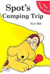 Spot's Camping Trip – Story Sticker Book - HILL, ERIC - Régikönyvek