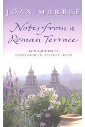 Notes from a Roman Terrace - MARBLE, JOAN - Régikönyvek